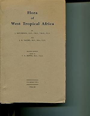 Flora of West Tropical Africa: (Vol. II, Second Edition, 1963): Hutchinson J.; Dalziel, J.M.; ...