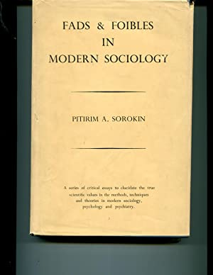 Fads and Foibles in Modern Sociology and Related Sciences: Sorokin, Pitirim A.