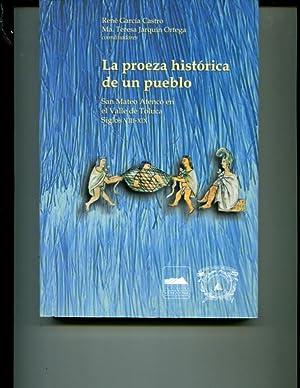 la_proeza_historica_de_un_pueblo_san_mateo_atenco_en_el_valle_de_toluca_siglos_viii_al_xix: GARC?A ...