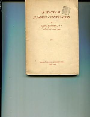 A Practical Japanese Conversation: Matsumiya, Kazuya