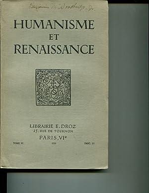 Humanisme et Renaissance. Tome VI Fasc. III: Collectif