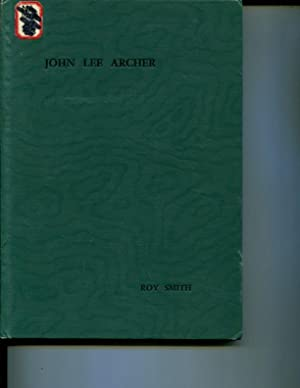 John Lee Archer: Tasmanian Architect and Engineer: Roy Smith