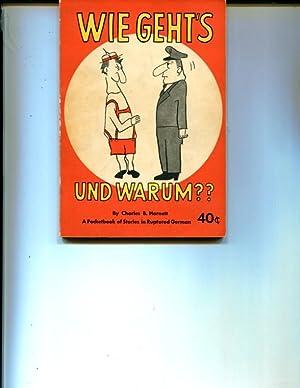 Wie geht's und warum? A Pocketbook of Stories in Ruptured German: Harnett, Charles B.