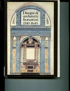 Disegni di architetti fiorentini (1540-1640): A. Morrogh