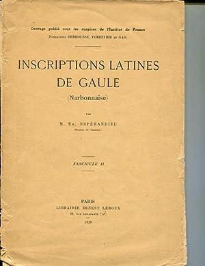 Inscriptions Latines de Gaule (Narbonnaise) Fascicule II: Em. Esperandieu
