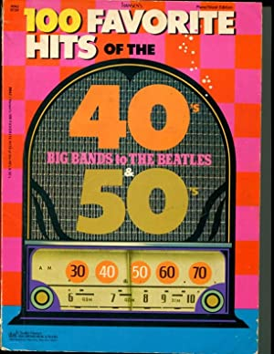 100 Favorite Hits of the 40s to the 50s - Big Bands to the Beatles