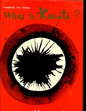 What is Karate? Completely New Edition: Oyama, Masutatsu
