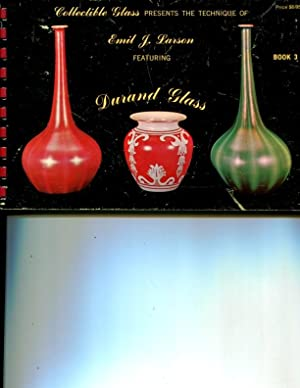 Collectible Glass Presents the Technique of Emil J Larson Featuring Durand Glass: Larson, Emil