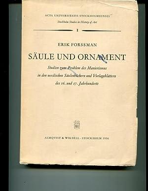 Saaule und Ornament; Studien zum Problem des Manierismus in den nordischen Saulenbuchern und ...