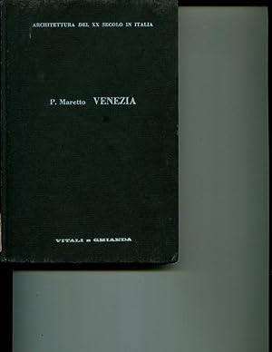Venezia: Architettura del XX Secolo in Italia: Paolo Maretto