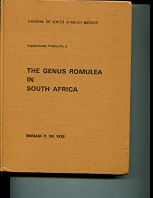 The Genus Romulea in South Africa (Journal of South African Botany Supplementary Volume No. 9): ...