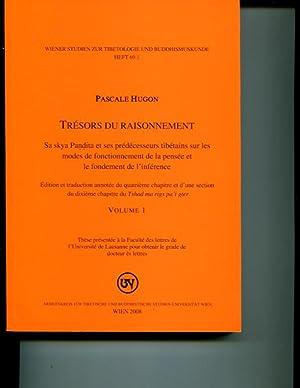Tresors du raisonnement. Sa skya Pandita et ses predecesseurs tibetains sur les modes de ...
