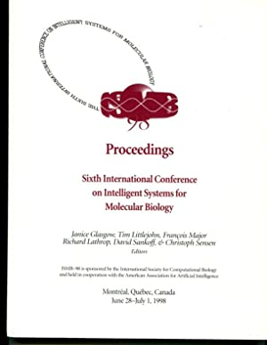 Proceedings: Sixth International Conference on Intelligent Systems for Molecular Biology