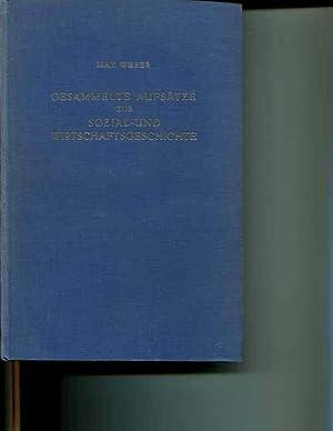 Gesammelte Aufsatze zur Sozial- und Wirtschaftsgeschichte: Max Weber