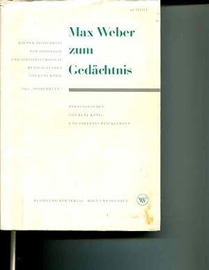 Max Weber Zum Gedachtnis: Materialien Und Dokumente Zur Bewertung Von Werk Und Personlichkeit: Rene...