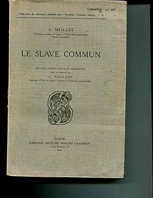 Le Slave commun.: Meillet, A.