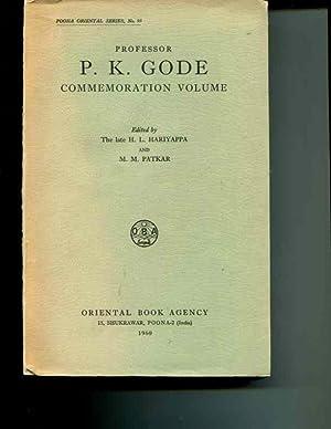 Professor P.K. Gode Commemoration Volume: Hariyappa, Dr. H.L. & Dr M.M. Patkar (Editors)