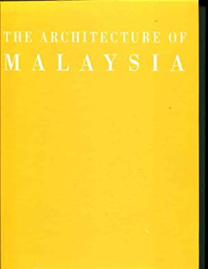 The Architecture of Malaysia: Yeang, Ken
