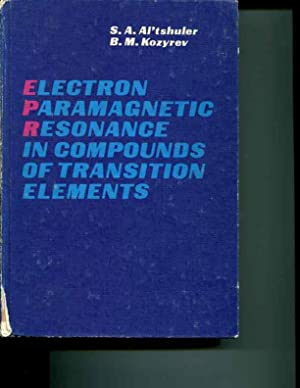 Electron paramagnetic resonance in compounds of transition elements: Altshuler, S. A