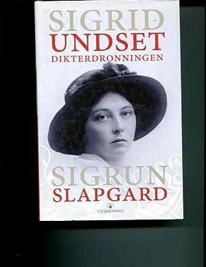 Diktardrottningen Sigrid Undset: Slapgard, Sigrun