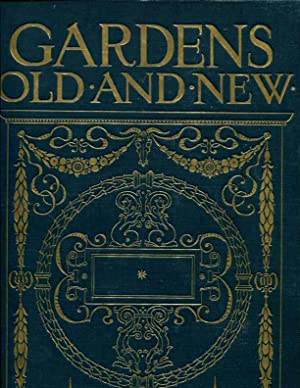 Gardens Old and New: The Country House and its Garden Environment: Country Life Library