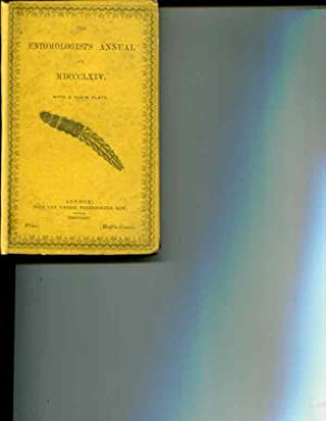 The Entomologist's Annual For MDCCCLXIV: H.T. Stainton