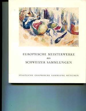 Europaische Meisterwerke Aus Schweizer Sammlungen: Hahnloser, Hans S. (Introduction)
