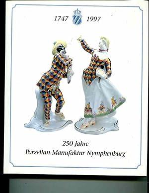 250 Jahre Porzellan Manufaktur Nymphenburg. 1747 - 1997.: Krafft, Barbara.