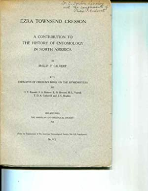 Ezra, Townsend Cresson: A Contribution to the History of Entomology in North America [From ...