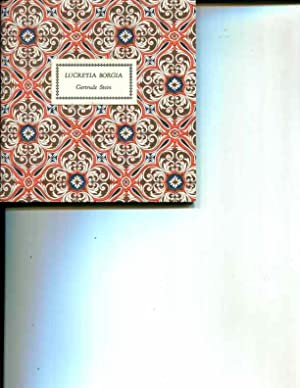 Lucretia Borgia: a play [Limited, numbered edition, 61 of 150 copies]: Gertrude Stein