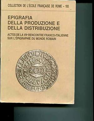 Epigrafia della produzione e della distribuzione (Collection de l'Ecole francaise de Rome) (...