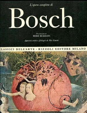 L'opera completa di Bosch. Appparato critici e filogici di Mia Cinotti.: Buzzati, Dino