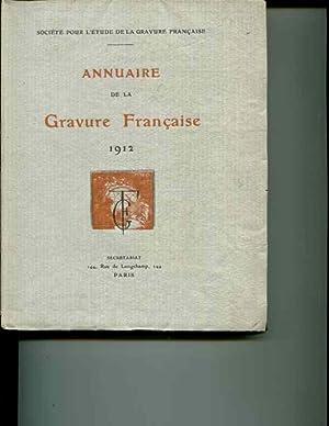 Annuaire de la gravure française: Deuxieme annee - 1912