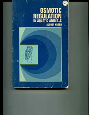 Osmotic Regulation in Aquatic Animals: Krogh, August