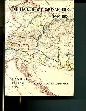 Die Habsburgermonarchie 1848-1918, Band VII/2: Verfassung und Parlamentarismus, 2. Teilband: ...