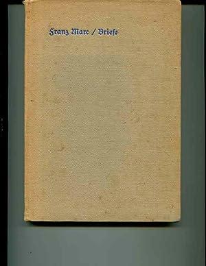 Briefe, Aufzeichnungen und Aphorismen. Band 1.: Marc, Franz