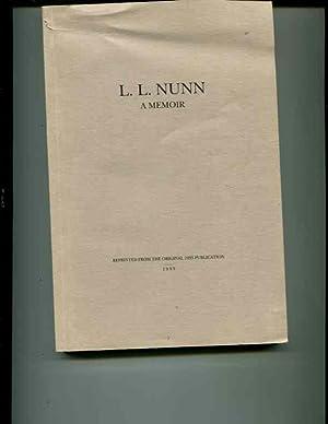 L.L. Nunn, a memoir: Stephen A Bailey