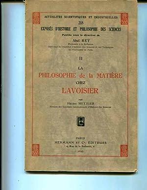 LA PHILOSOPHIE DE LA MATIERE CHEZ LAVOISIER: METZGER, Helene