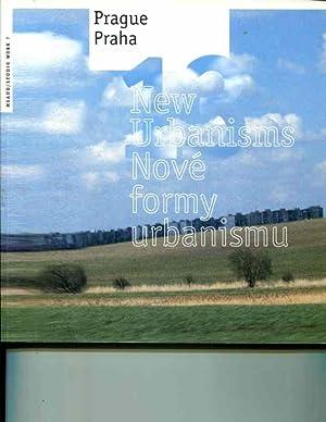 Prague 13: New Urbanisms (Praha 13: Nove formy urbanismu): Richard Plunz; Mojdeh Baratloo; Michael ...