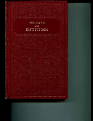Deering's California Codes; Welfare and Institutions Code of the State of California: ...