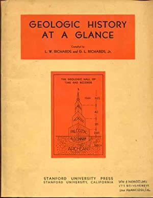 Geologic History At A Glance: Richards, L.W. And G.L. Richards Jr.