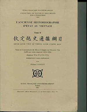 L'Ancienne Historiographie d'Etat Au Vietnam, Tome II: Kham Dingh Viet Su Thong Giam ...