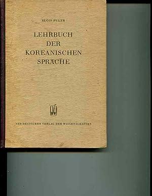 Lehrbuch der Koreanischen Sprache: Alois Pultr