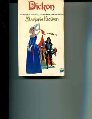 Dickon: Marjorie Bowen