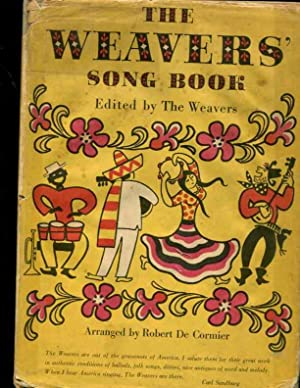 The Weavers' Song Book: Weavers. Pete Seeger. Ronnie Gilbert.