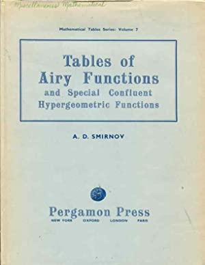 Tables of Airy Functions and Special Confluent Hypergeometric Functions for Asymptotic Solutions of...