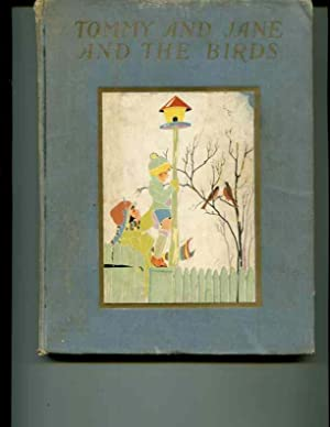 Tommy and Jane and The Birds. Illustrated by Fern Bisel Peat: Semple, Daisy