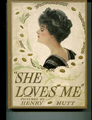 She Loves Me: Hutt, Henry