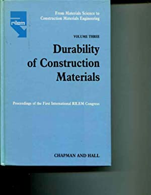 From Materials Science To Construction Materials Engineering: [Volume Three]: Durability of ...