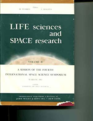 Life Sciences and Space Research: Volume II: A Session of the Fourth International Space Science ...